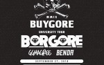 Image for Buygore University Tour featuring Borgore, GG Magree, Benda
