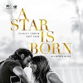 Image for A Star Is Born - FSK 12 - Radeberger Hollywood-Filmnacht
