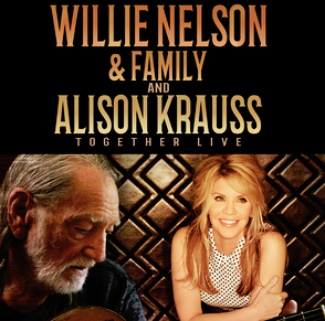 Image for Willie Nelson & Family And Alison Krauss