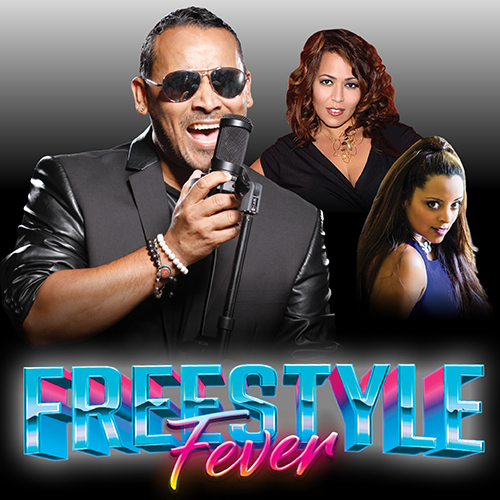 Image for FREESTYLE FEVER -live performances by George Lamond, Judy Torres, Noel, Cynthia and more